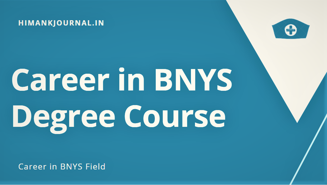 Career in BNYS Degree Course
